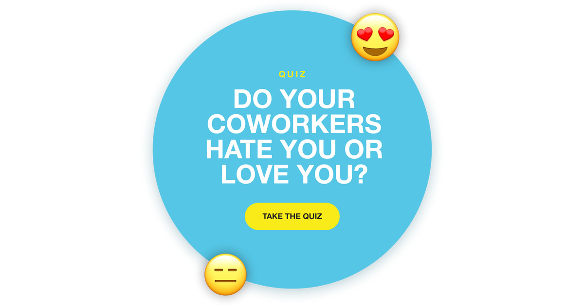 Do Your Coworkers Hate You or Love You? - Quiz - Annie McKee